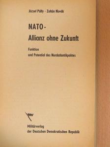 Novák Zoltán - NATO - Allianz ohne Zukunft [antikvár]