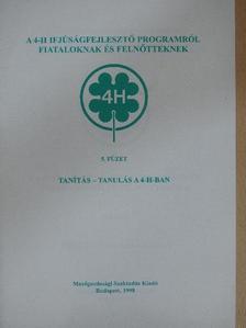 Dr. Juhász Csaba - Tanítás - tanulás a 4-H-ban [antikvár]