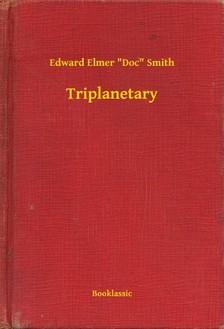 Doc Smith Edward Elmer - Triplanetary [eKönyv: epub, mobi]