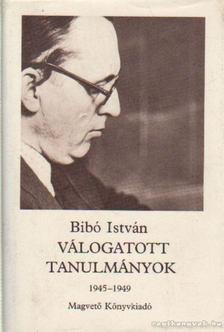 Bibó István - Válogatott tanulmányok II. 1945-1949 [antikvár]