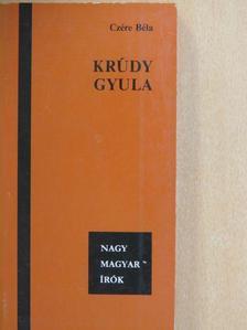 Czére Béla - Krúdy Gyula [antikvár]