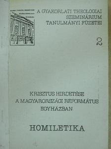 Pásztor János - Krisztus hirdetése a magyarországi református egyházban [antikvár]