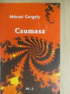 Mócsai Gergely - Csumasz [antikvár]