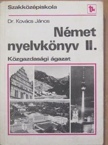 Dr. Kovács János - Német nyelvkönyv II. [antikvár]