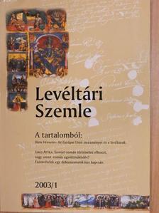 Dancsecz Mónika - Levéltári Szemle 2003/1. [antikvár]