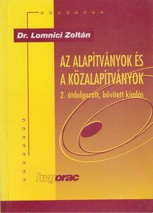 Dr. Lomnici Zoltán - Az alapítványok és a közalapítványok [antikvár]