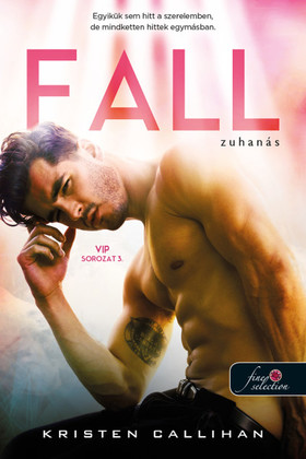 Kristen Callihan - Fall - Zuhanás (VIP 3.)
