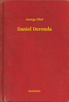 George Eliot - Daniel Deronda [eKönyv: epub, mobi]