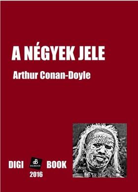 Arthur Conan Doyle - A Négyek jele [eKönyv: epub, mobi]