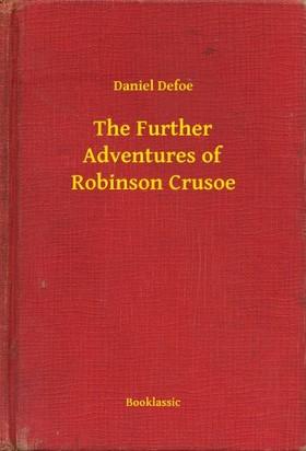 Daniel Defoe - The Further Adventures of Robinson Crusoe [eKönyv: epub, mobi]