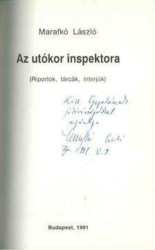 Marafkó László - Az utókor inspektora (dedikált) [antikvár]