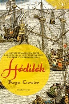 Roger Crowley - Hódítók [eKönyv: epub, mobi]