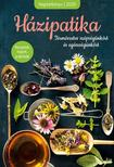 Házipatika - Receptek, tippek, praktikák  - Természetes szépségünkért és egészségünkért