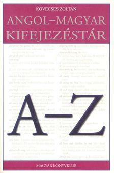 Kövecses Zoltán - Angol-magyar kifejezéstár [antikvár]