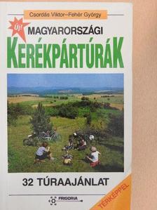 Csordás Viktor - Magyarországi kerékpártúrák [antikvár]