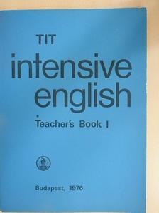 Inkei Péter - TIT intensive English - Teacher's Book I. [antikvár]