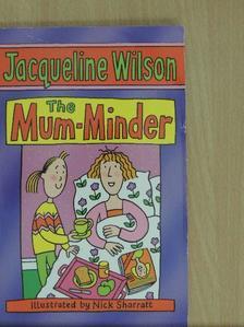 Jacqueline Wilson - The Mum-Minder [antikvár]