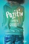 Camryn Garrett - Pozitív [eKönyv: epub, mobi]