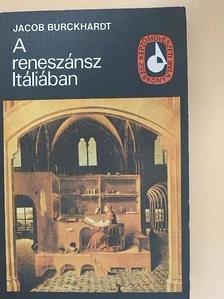 Jacob Burckhardt - A reneszánsz Itáliában [antikvár]