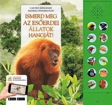 ANDREA PINNINGTON, CAZ BUCKINGHAM - Ismerd meg az esőerdei állatok hangját!