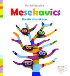 Parádi Orsolya - Mesekavics alkotókönyv