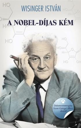Wisinger István - A Nobel-díjas kém