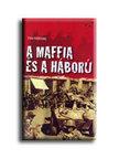 NEWARK, TIM - A maffia és a háború