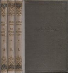 MOLNÁR FERENC - Kis hármaskönyv I-III. [antikvár]