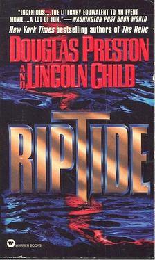 Douglas Preston - Lincoln Child - Riptide [antikvár]