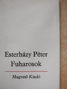 Esterházy Péter - Fuharosok [antikvár]