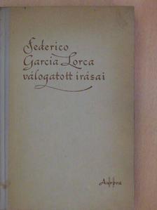 Federico García Lorca - Federico García Lorca válogatott írásai [antikvár]