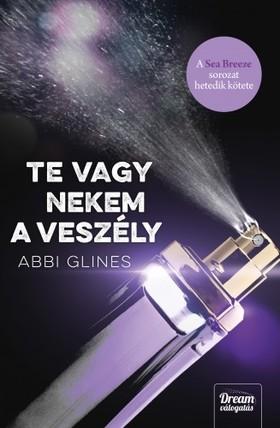 Abbi Glines - Te vagy nekem a veszély [eKönyv: epub, mobi]