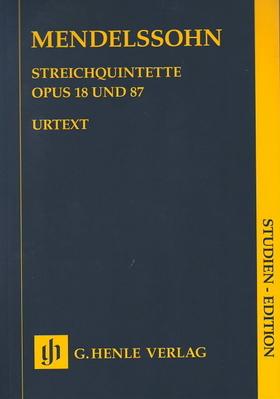 MENDELSSOHN - STREICHQUINTETTE OP.18 UND 87, STUDIENPARTITUR URTEXT (ERNST HERTTRICH)