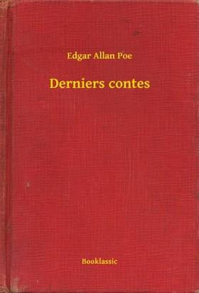 Edgar Allan Poe - Derniers contes