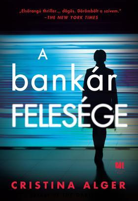 Cristina Alger - A bankár felesége