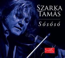 SZARKA TAMÁS - Sósósó / Anonymus - 2 CD