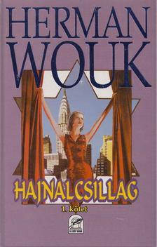 Herman Wouk - Hajnalcsillag I. [antikvár]