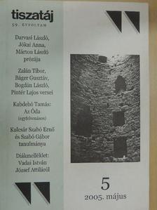 Báger Gusztáv - Tiszatáj 2005. május [antikvár]