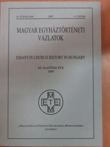Vajda Tamás - Magyar Egyháztörténeti Vázlatok 2007/1-2. [antikvár]