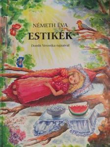Németh Éva - Estikék [antikvár]
