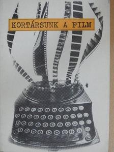 Antal István - Kortársunk a film [antikvár]