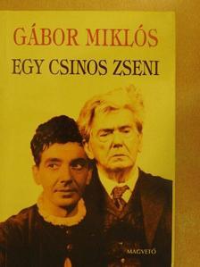 Gábor Miklós - Egy csinos zseni [antikvár]