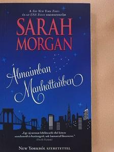 Sarah Morgan - Álmaimban Manhattanben [antikvár]