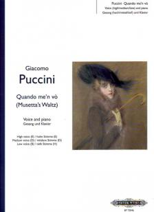 Giacomo Puccini - QUANDO ME'N VO FOR VOICE AND PIANO FOR HIHG (E), MEDIUM (D) & LOW (B) VOICE