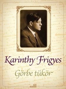 Karinthy Frigyes - Görbe tükör [eKönyv: epub, mobi]