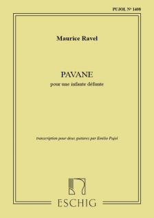RAVEL... - PAVANE POUR UNE INFANTE DÉFUNTE. TRANSCRIPTION POUR DEUX GUITARES PAR EMILIO PUJOL