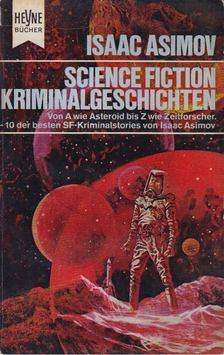 Isaac Asimov - 10 SF - Kriminalgeschichten [antikvár]