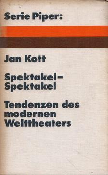 Jan Kott - Spektakel-Spektakel [antikvár]