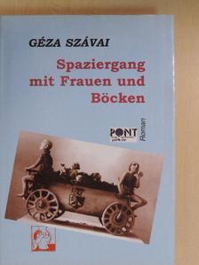 Géza Szávai - Spaziergang mit Frauen und Böcken [antikvár]