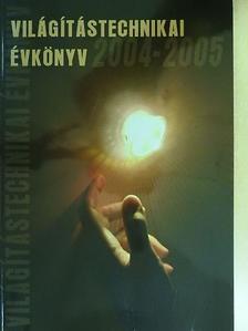 Arató András - Világítástechnikai évkönyv 2004-2005 [antikvár]